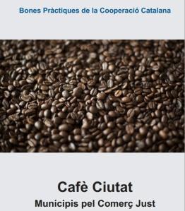 Publicació Café Ciutat, municipis pel Comerç Just